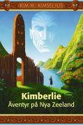 Kimberlie : äventyr på Nya Zeeland av Kim M Kimselius
