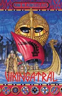 Vikingaträl av Kim M Kimselius